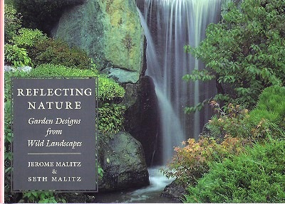 Image for Reflecting Nature - Garden Designs from Wild Landscapes