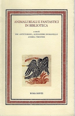 Image for Animali Reali e Fantastici in Biblioteca