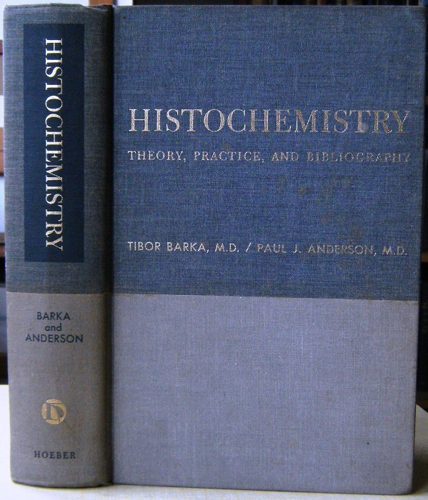Image for Histochemistry - Theory, Practice and Bibliography