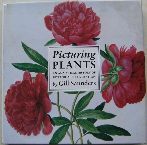 Image for Picturing Plants - an analytical history of botanical illustration