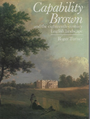 Image for Capability Brown and the Eighteenth Century English Landscape