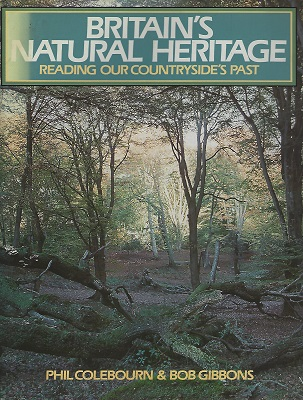 Image for Britain's Natural Heritage - reading our countryside's past   [Richard Fitter's copy]