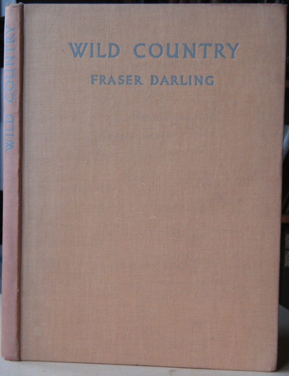 Image for Wild Country  -  a Highland naturalist's  notes and pictures