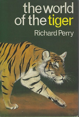 Image for The World of the Tiger   [Richard Fitter's copy]