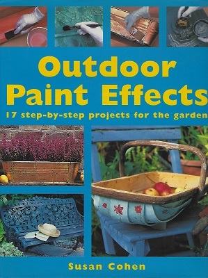 Image for Outdoor Paint Effects - 17 step-by-step projects for the garden