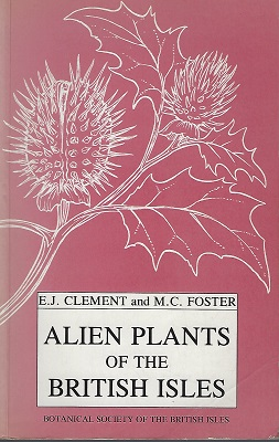 Image for Alien Plants of the British Isles - a provisional catlogue of vascular plants, (excluding grasses)