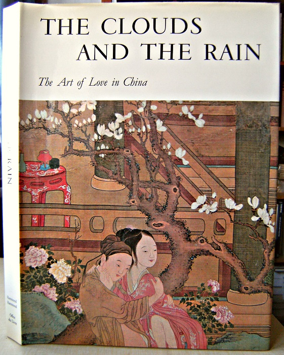 Image for The Clouds and the Rain - the art of love in China