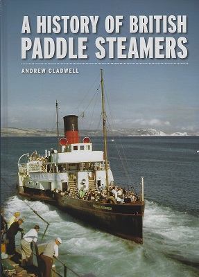 Image for A History of British Paddle Steamers