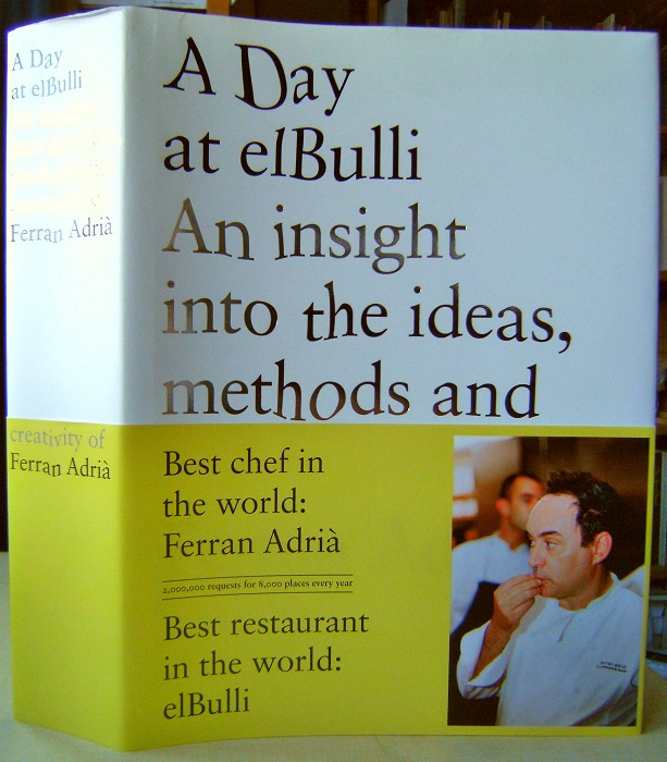Image for A Day at elBulli - An Insight into the Ideas, Methods and Creativity of Ferran Adria