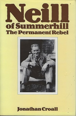 Image for Neill of Summerhill - The Permanent Rebel