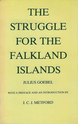 Image for The Struggle for the Falkland Islands - a study in legal and diplomatic history