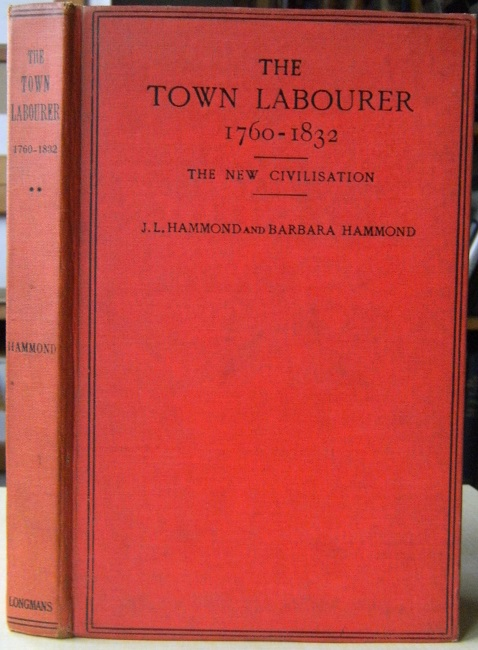Image for The Town Labourer, 1760-1832 - The New Civilisation