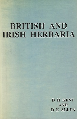 Image for British and Irish Herbaria - an index to the location of herbaria of british and Irish vascular plants