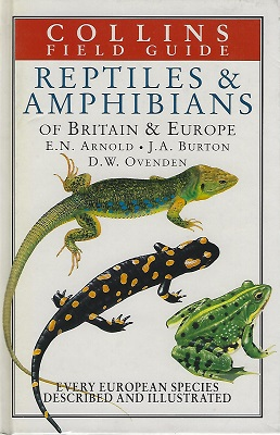 Image for A Field Guide to the Reptiles and Amphibians of Britain and Europe