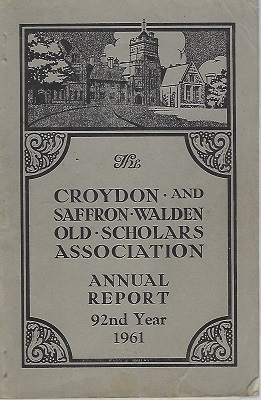 Image for The Croydon and Saffron Walden Old Scholars Association - Annual Report, 92nd Year.