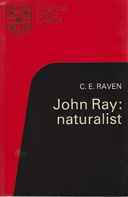 Image for John Ray : Naturalist; His Life and Works  (William Stearn's copy)