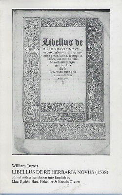 Image for Libellus de Re Herbaria Novus (1538) edited with a translation into English by Mats Ryden, Hans Helander & Kerstin Olsson