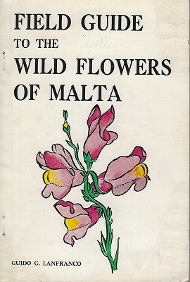 Image for Field Guide to the Wild Flowers of Malta (Anthony Huxley's copy)
