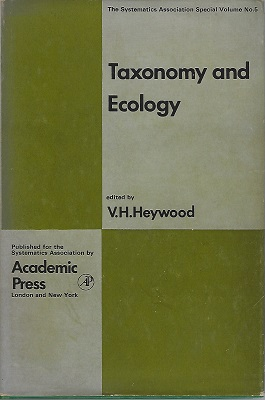Image for Taxonomy and Ecology; Proceedings of an International Symposium Held at the Dept. of Botany, University of Reading (Systematics Association. Special, Volume number 5)  Frank White's copy