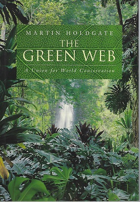 Image for The Green Web - A Union for World Conservation    [Richard Fitter's copy]