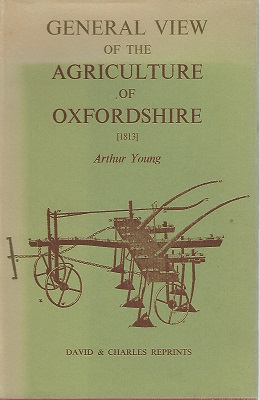 Image for General View of the Agriculture of Oxfordshire: A Reprint of the Work Drawn up for the Consideration of the Board of Agriculture and Internal Improvement    [Richard Fitter's copy]