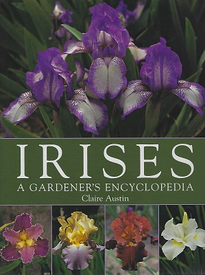 Image for Irises - A Gardener's Encyclopedia