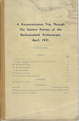 Image for A Reconnaissance Trip Through the Eastern Portion of theh Bechuanaland Protectorate, April 1931 and An Expedition to Ngamiland, June - July, 1937
