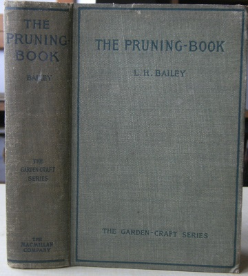 Image for The Pruning Book: a monograph of the pruning and training of plants as applied to American conditions