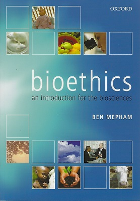 Image for Bioethics - an introduction for the biosciences