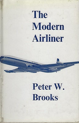 Image for The Modern Airliner - its origins and development
