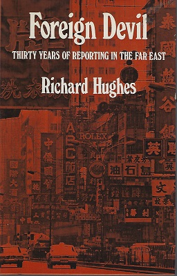 Image for Foreign Devil - Thirty Years of Reporting in the Far East