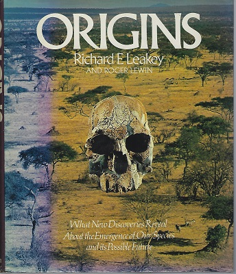 Image for Origins (What new discoveries reveal about the emergence of our species and its possible future)