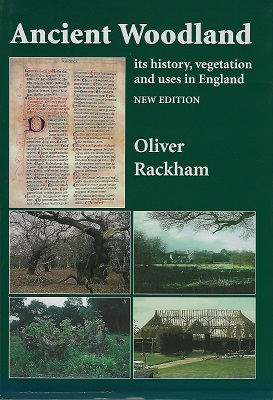 Image for Ancient Woodland - its history, vegetation and uses in England