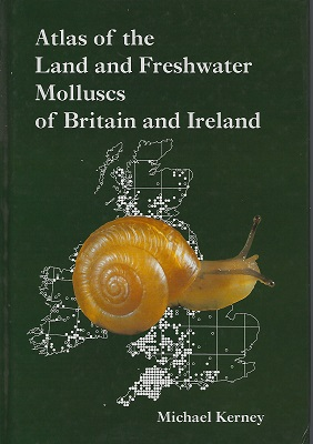 Image for Atlas of the Land and Freshwater Molluscs of Britain and Ireland