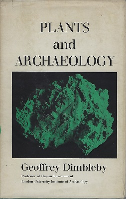 Image for Plants and Archaeology (Anthony Huxley's copy)