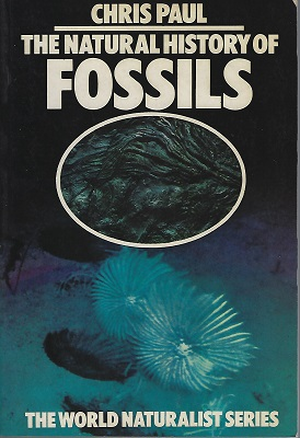 Image for The Natural History of Fossils (World Naturalist Series)