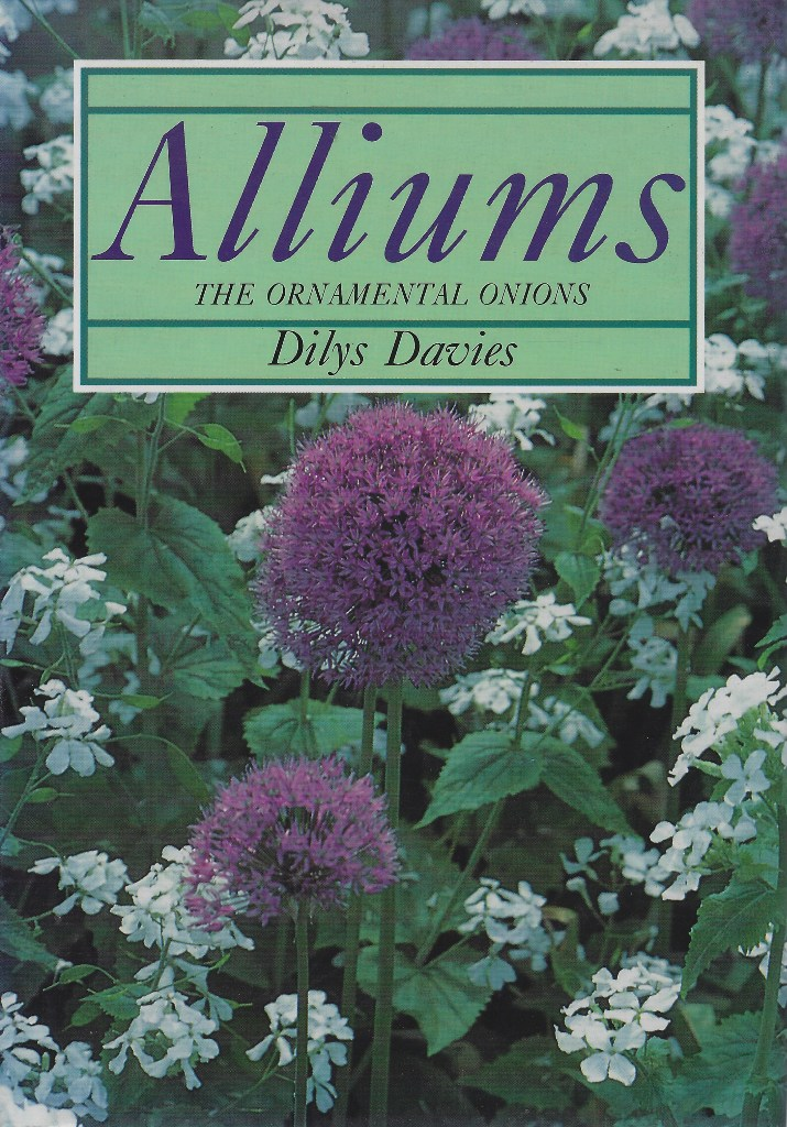 Image for Alliums - The Ornamental Onions [Signed by author)