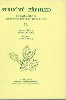 Image for Strucny prehled listovych odychylek jednotlivych taxonu listnatych drevin [Leaf aberrations of boad-leaved woody plants, Volume 2]