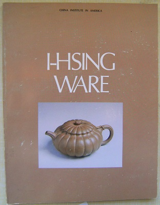 Image for I-Hsing Ware (with The World in a Teapot)