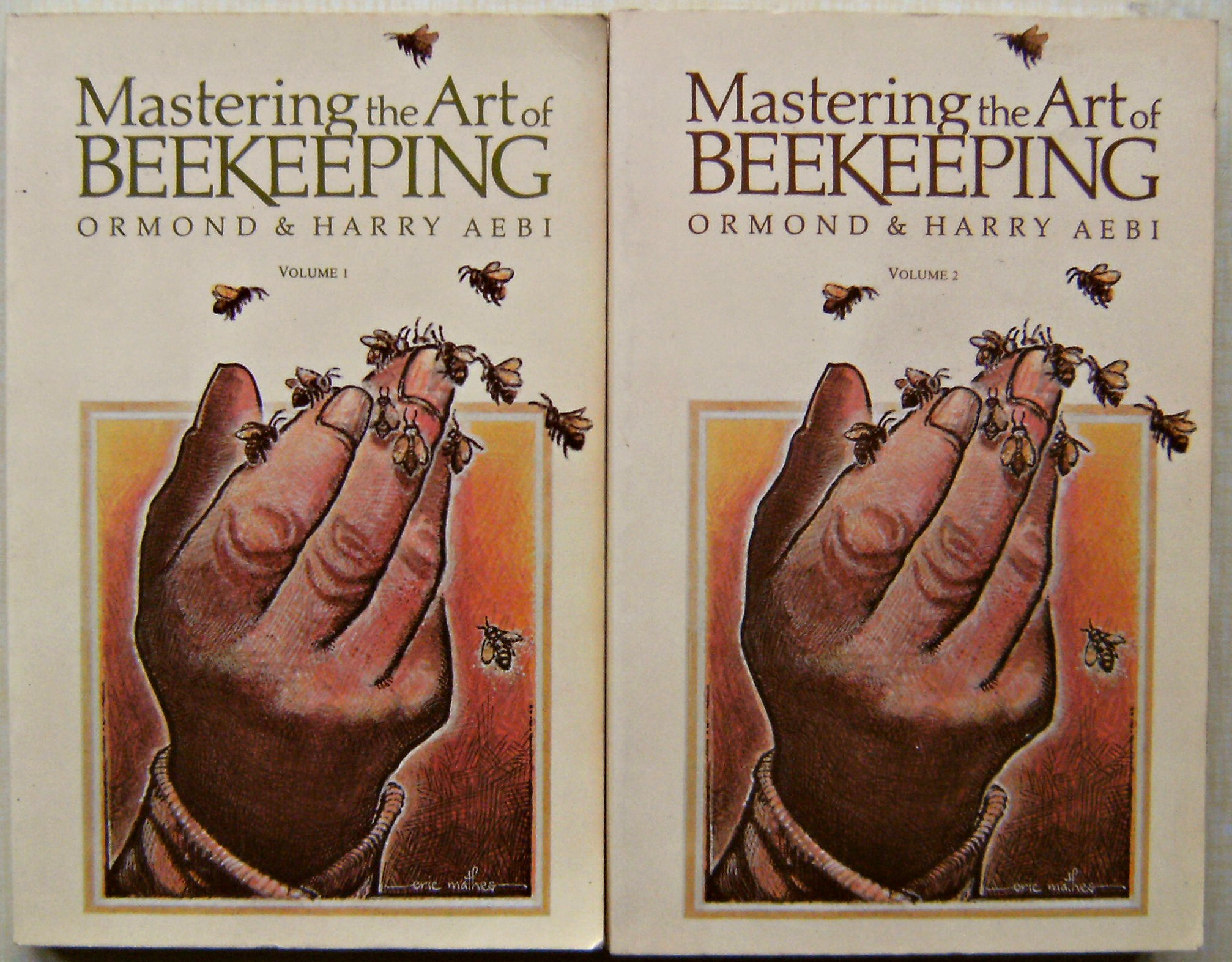Image for Mastering the Art of Beekeeping. Volumes 1 & 2