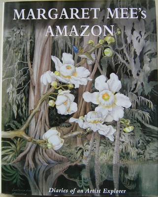 Image for Margaret Mee's Amazon Diaries of an Artist Explorer