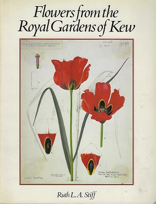 Image for Flowers From the Royal Gardens of Kew  (William Stearn's copy]