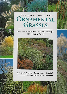 Image for The Encyclopedia of Ornamental Grasses - how to grow and use over 250 beautiful and versatile plants