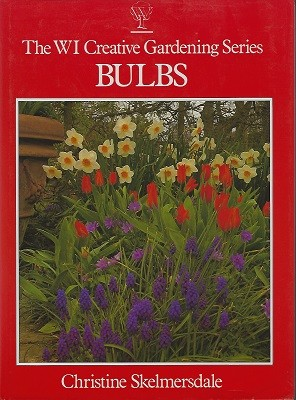 Image for Bulbs - The WI Creative Gardening Series [Signed copy]