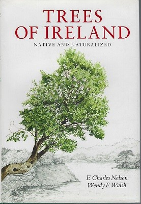 Image for Trees of Ireland - Native and Naturalized