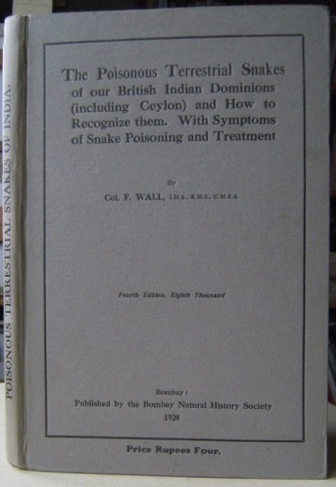 Image for The Poisonous Terrestrial Snakes of Our British Indian Dominions (Including Ceylon) and How to Recognize Them, with Symptoms of Snake Poisoning and Treatment