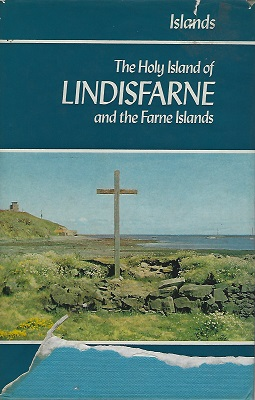 Image for The Holy Island of Lindisfarne and the Farne Islands