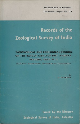 Image for Taxonomical and Ecological Studies on the Bats of Jabalpur Dist. Madhya Pradesh, India Part II