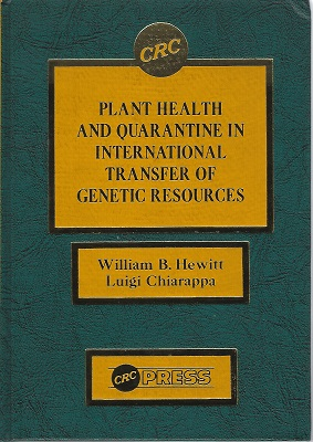 Image for Plant Health and Quarantine In International Transfer of Genetic Resources