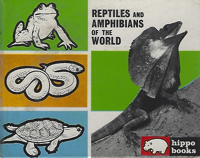 Image for Reptiles and Amphibians of the World (Hippo Book 4)
